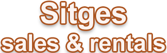 Sitges Sales and Rentals